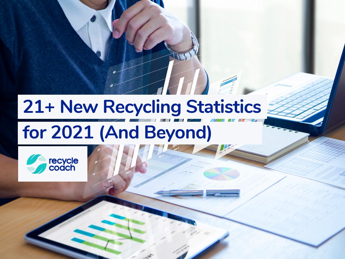 2021 new recycling statistics